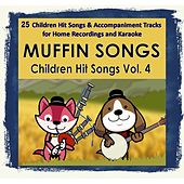 Children Hit Songs, Vol. 4 by Muffin Songs