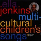 Multi-Cultural Children's Songs by Ella Jenkins