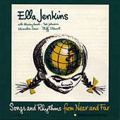 Songs and Rhythms from Near and Far by Ella Jenkins