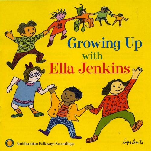 Growing Up with Ella Jenkins: Rhythms, Songs, and Rhymes by Ella Jenkins