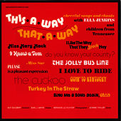 This-A-Way, That-A-Way by Ella Jenkins