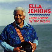 Come Dance By the Ocean by Ella Jenkins