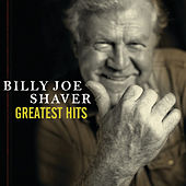 Greatest Hits by Billy Joe Shaver
