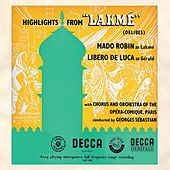 Delibes: Lakmé (Highlights) by Various Artists