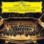 Verdi: Overtures & Preludes di Berliner Philharmoniker