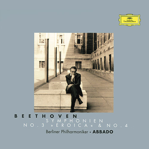 Beethoven: Symphonies Nos.3 & 4 by Berliner Philharmoniker