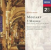 Mozart: Five Masses von Choir of King's College, Cambridge