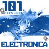 Electronica 101 Hits 2014 de Various Artists