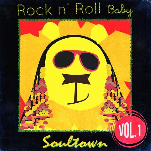 Rock n' Roll Baby: Soultown, Vol. 1 by Rock N' Roll Baby Lullaby Ensemble