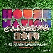 House Nation Clubbing 2014 von Various Artists