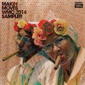 Makin' Moves WMC 2014 Sampler by Various Artists