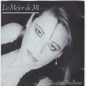 Lo Mejor de Mi by Beatriz Arellano