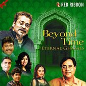 Beyond Time - Eternal Ghazals by Various Artists