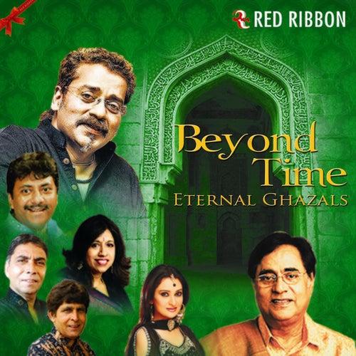 Beyond Time - Eternal Ghazals by Various Artists