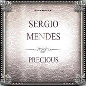 Precious by Sergio Mendes