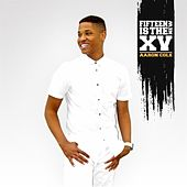 Fifteen Is the New XV von Aaron Cole