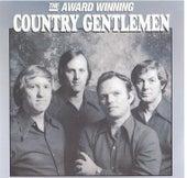 The Award Winning Country Gentlemen by The Country Gentlemen