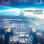 Autopilot by A Spell Inside