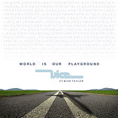 World Is Our Playground de Vice