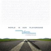 World Is Our Playground von Vice