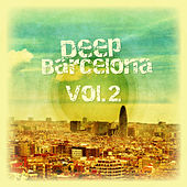 Deep Barcelona, Vol. 2 de Various Artists