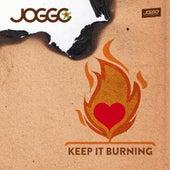 Keep It Burning by Joggo