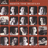 John Pizzarelli Meets The Beatles by John Pizzarelli