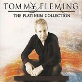 The Platinum Collection by Tommy Fleming