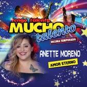 Amor Eterno de Anette Moreno