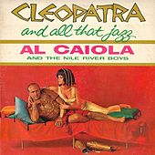 Cleopatra and All That Jazz by Al Caiola
