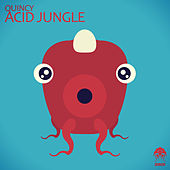 Acid Jungle de Quincy