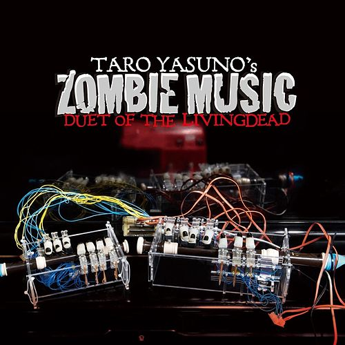 Taro Yasuno's Zombie Music (Duet of the Living Dead) by Taro Yasuno