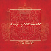 Kings Of The World by Artillery