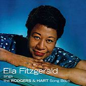 The Rodgers & Hart Song Book (Bonus Track Version) by Ella Fitzgerald