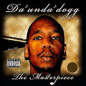 The Masterpiece de Da 'Unda' Dogg