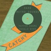 Rare Retro Sounds by Donald Byrd