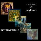 The Best of Mythos Instrumentals by Mythos
