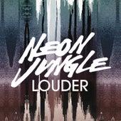 Louder de Neon Jungle