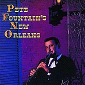 Pete Fountain's New Orleans by Pete Fountain