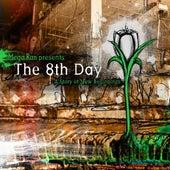 The 8th Day by Random AKA Mega Ran