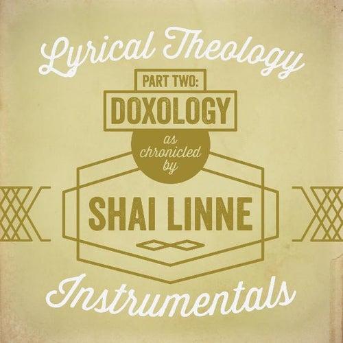 Lyrical Theology, Pt. 2: Doxology Instrumentals by Shai Linne