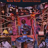 Blacktronic Science by Bernie Worrell