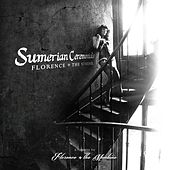 Florence + The Sphinx: Sumerian Ceremonials - A Tribute to Florence + The Machine de Various Artists