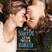 Das Schicksal ist ein mieser Verräter: Music From The Motion Picture von Various Artists