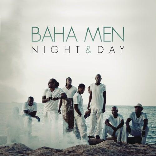 Night & Day by Baha Men