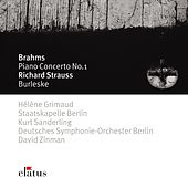 Brahms : Piano Concerto No.1 & Strauss, Richard : Burleske  -  Elatus von Hélène Grimaud