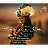 Rossini : L'italiana in Algeri by Jesús López-Cobos