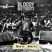 Best Of... [Remixes] by The Bloody Beetroots