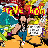 It's The End Of The World As We Know It EP de Steve Aoki