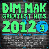 Dim Mak Greatest Hits of 2012, Vol. 3 by Various Artists